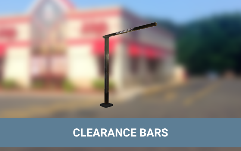 Drive-Thru Clearance Bars