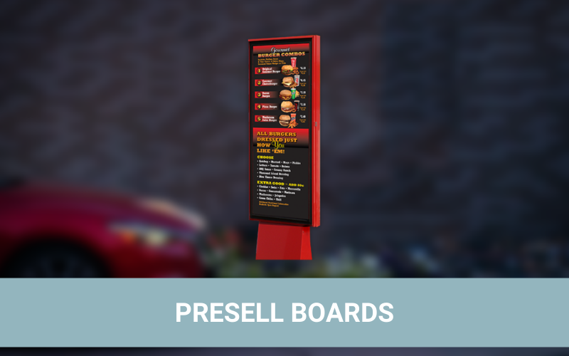 Drive-Thru Presell Boards