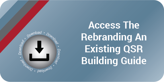Access The Rebranding An Existing QSR Building Guide